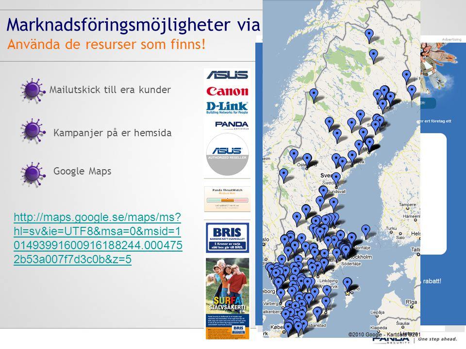 Marknadsföringsmöjligheter via ÅF Kampanjer på er hemsida Google Maps Använda de resurser som finns.