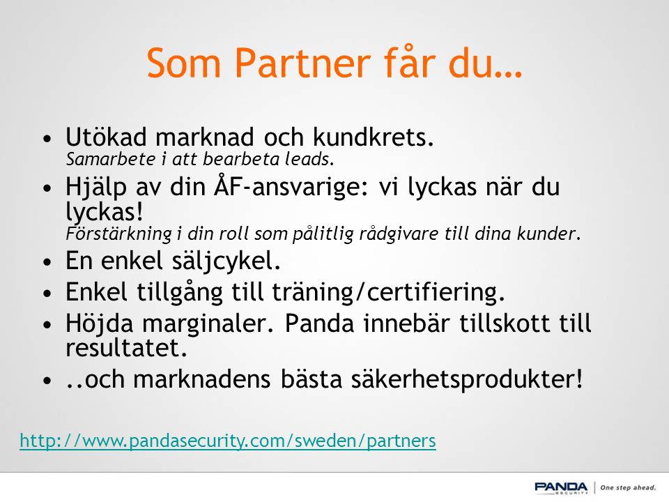 Som Partner får du… Utökad marknad och kundkrets. Samarbete i att bearbeta leads.