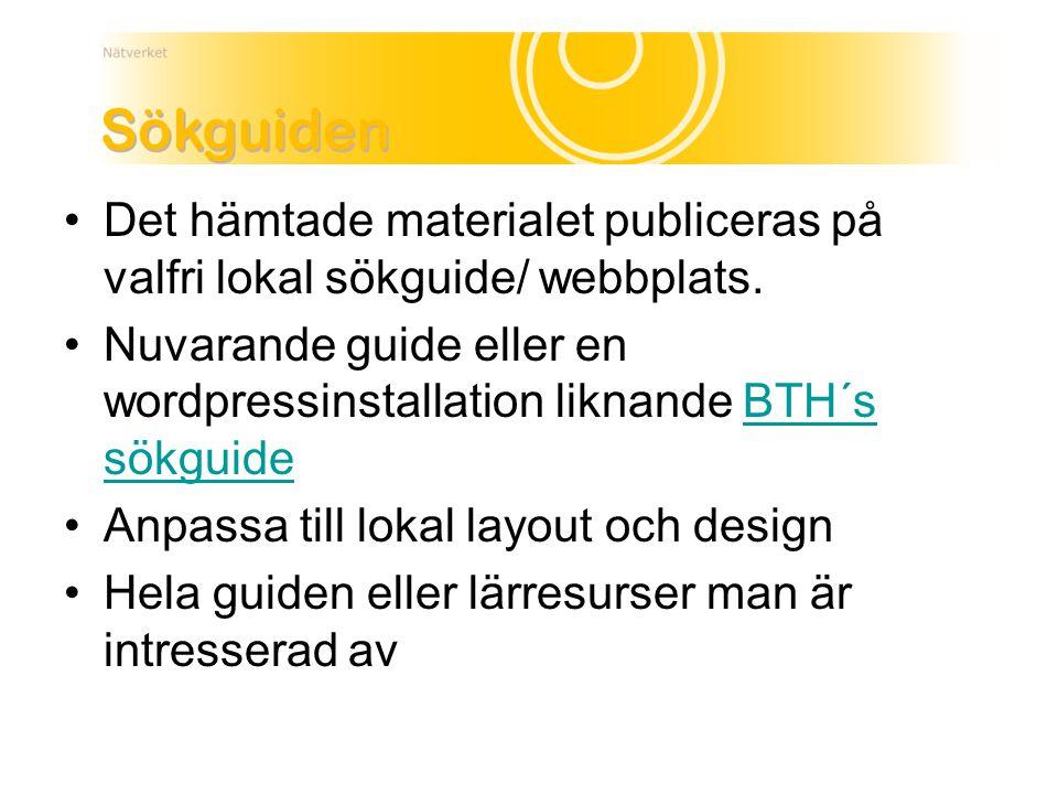 Det hämtade materialet publiceras på valfri lokal sökguide/ webbplats. Nuvarande guide eller en wordpressinstallation liknande BTH´s sökguideBTH´s sök