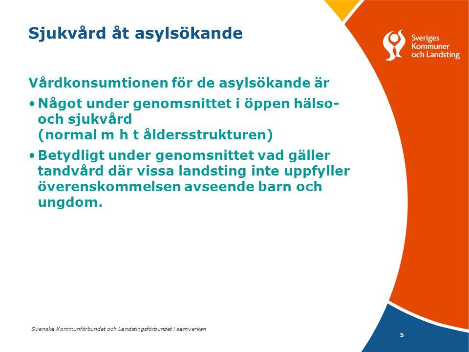 Svenska Kommunförbundet och Landstingsförbundet i samverkan 5 Sjukvård åt asylsökande Vårdkonsumtionen för de asylsökande är Något under genomsnittet i öppen hälso- och sjukvård (normal m h t åldersstrukturen) Betydligt under genomsnittet vad gäller tandvård där vissa landsting inte uppfyller överenskommelsen avseende barn och ungdom.