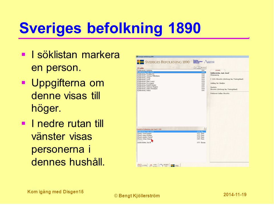 Sveriges befolkning 1890  I söklistan markera en person.
