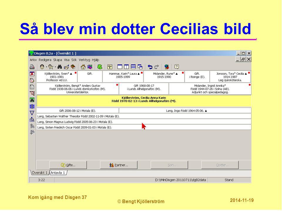Så blev min dotter Cecilias bild Kom igång med Disgen 37 © Bengt Kjöllerström 2014-11-19