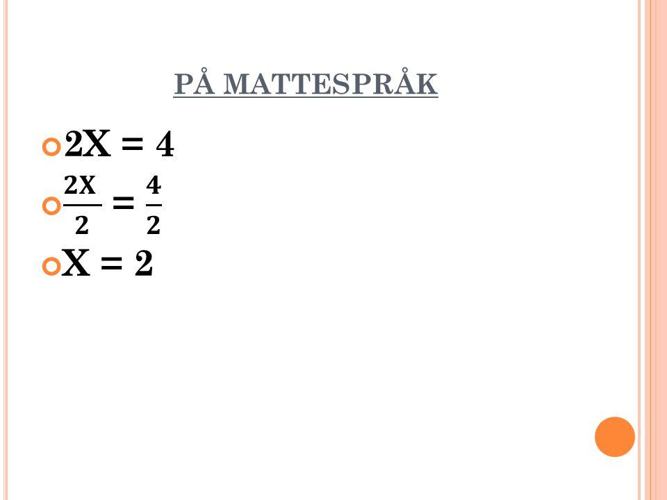 PÅ MATTESPRÅK