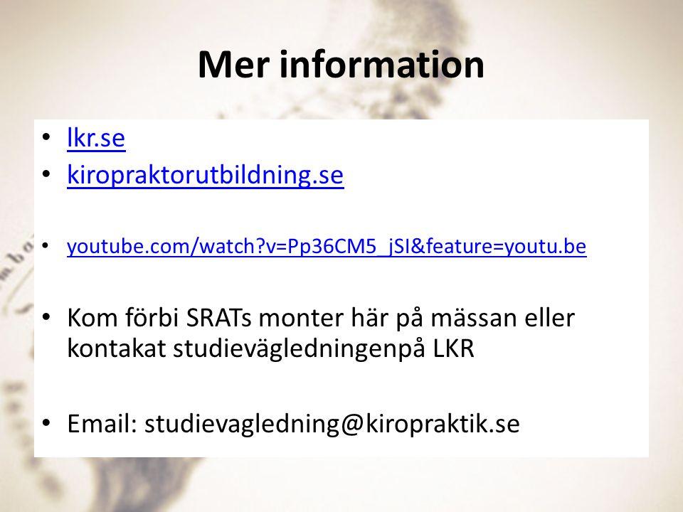 Mer information lkr.se kiropraktorutbildning.se youtube.com/watch?v=Pp36CM5_jSI&feature=youtu.be Kom förbi SRATs monter här på mässan eller kontakat s
