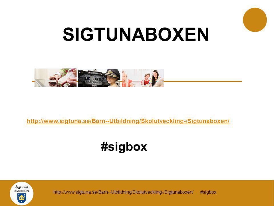 SIGTUNABOXEN http://www.sigtuna.se/Barn--Utbildning/Skolutveckling-/Sigtunaboxen/ #sigbox http://www.sigtuna.se/Barn--Utbildning/Skolutveckling-/Sigtu