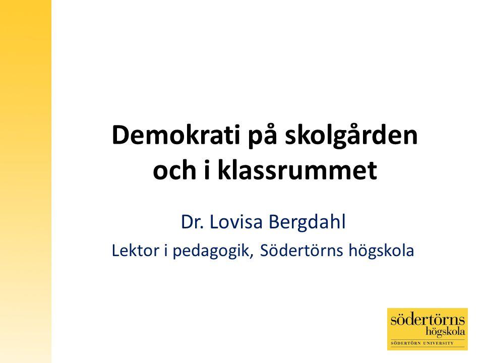Demokrati på skolgården och i klassrummet Dr.