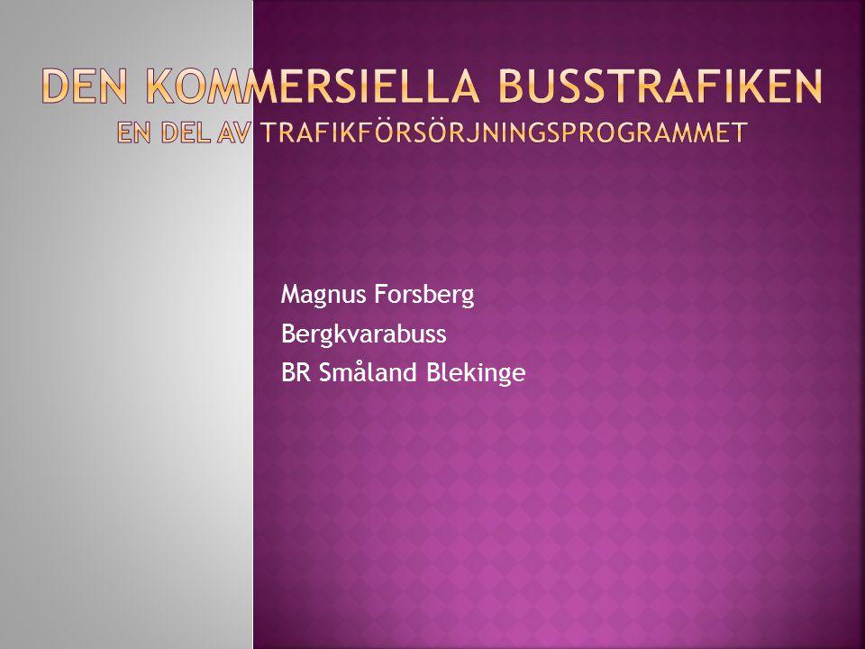 Magnus Forsberg Bergkvarabuss BR Småland Blekinge