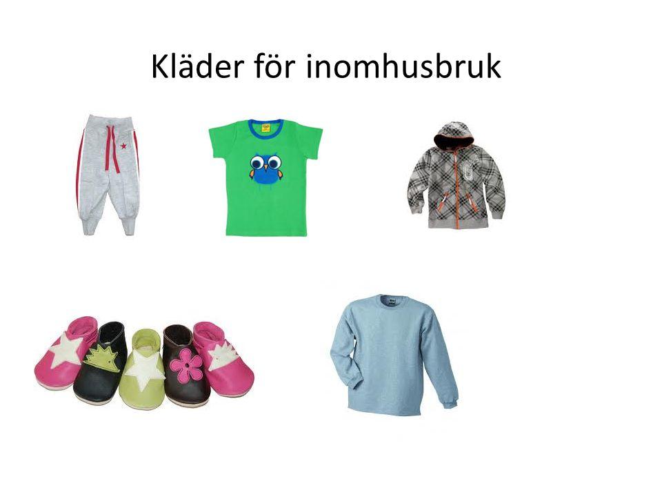 Kläder för inomhusbruk