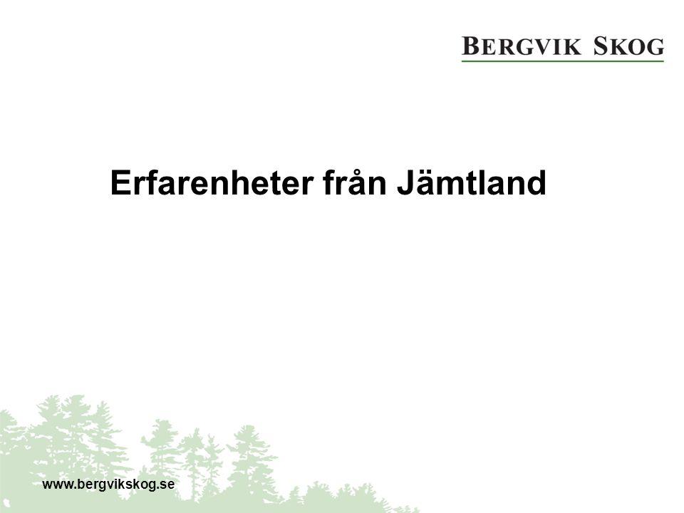 www.bergvikskog.se Erfarenheter från Jämtland