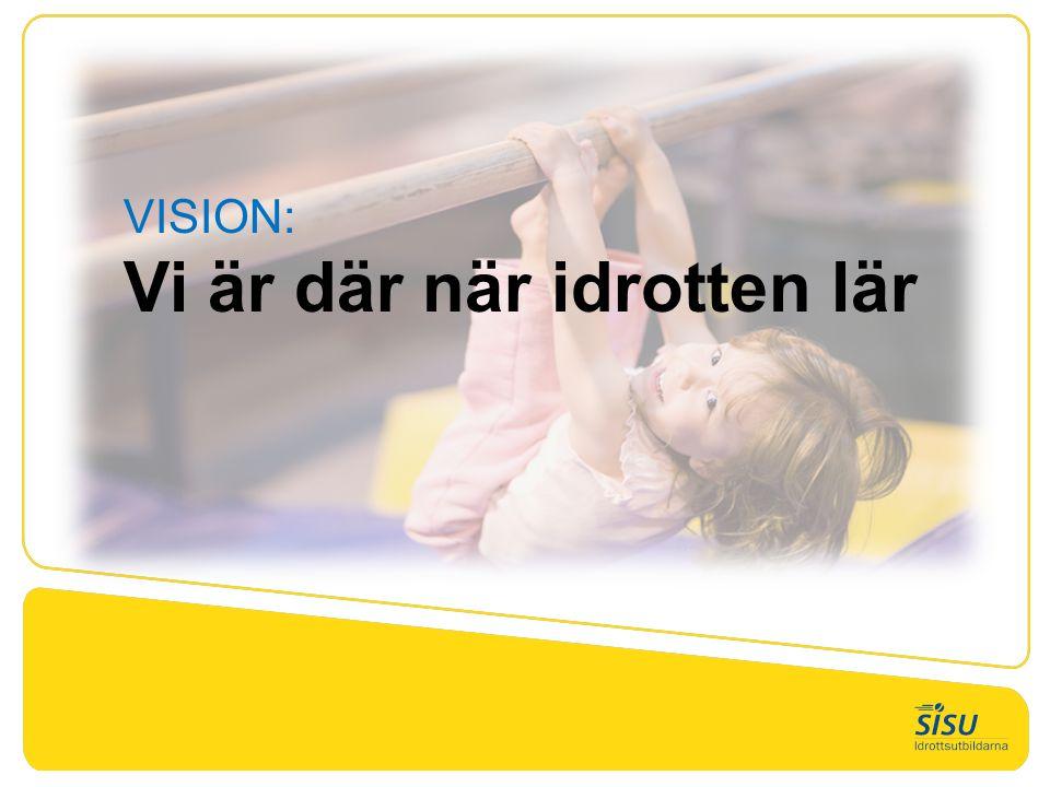 VISION: Vi är där när idrotten lär