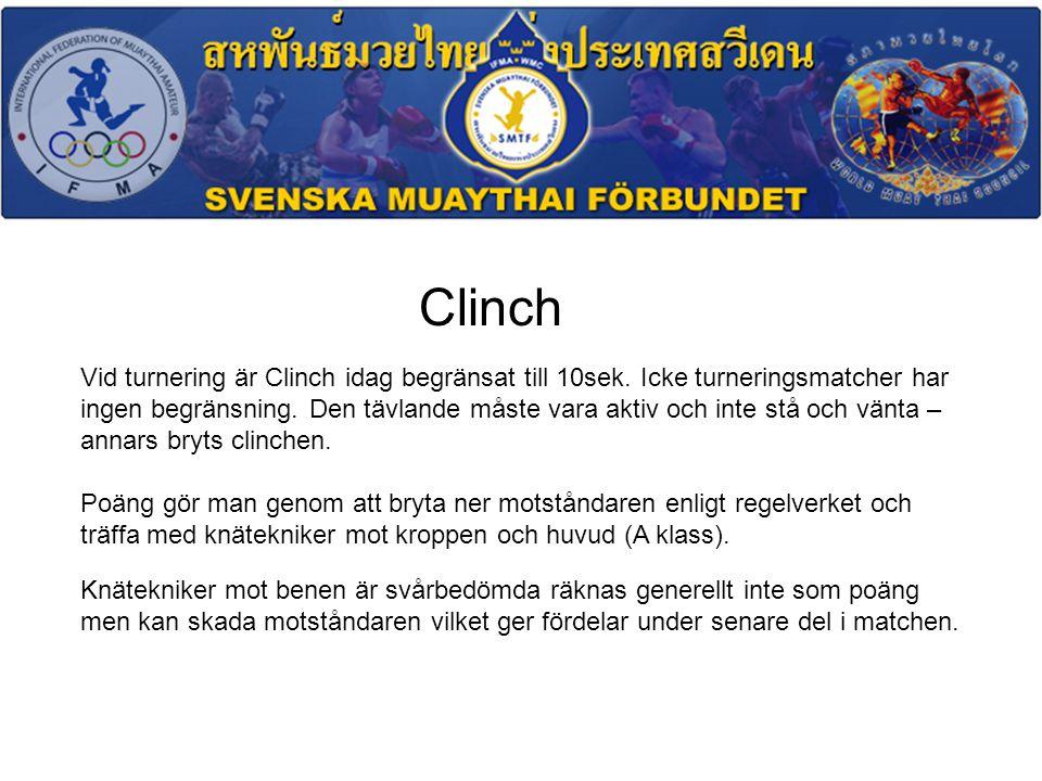 Clinch Vid turnering är Clinch idag begränsat till 10sek.