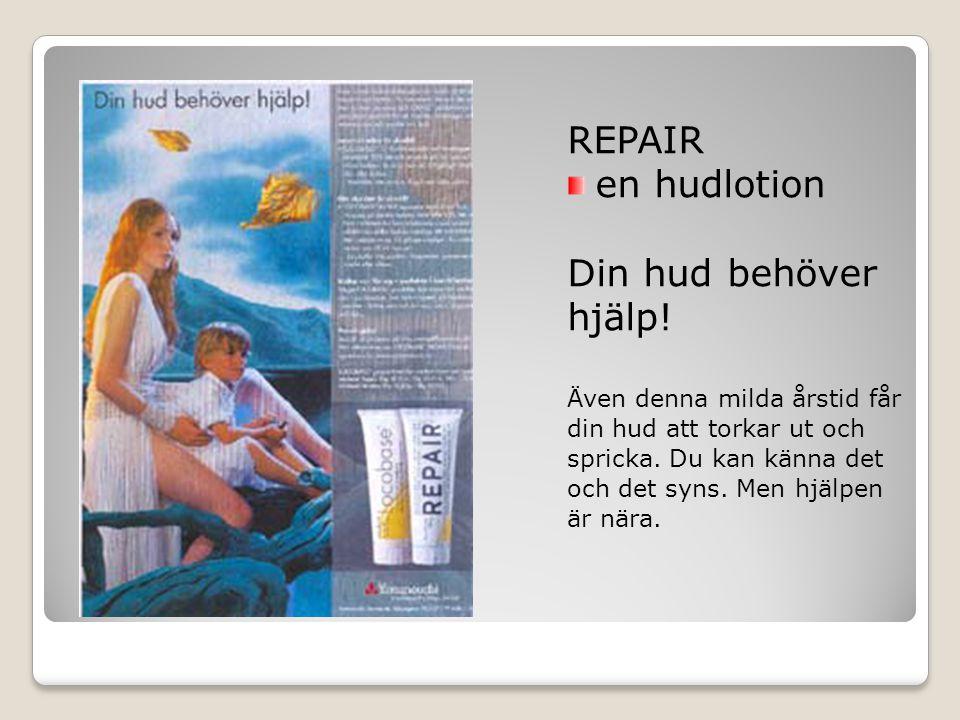 REPAIR en hudlotion Din hud behöver hjälp.