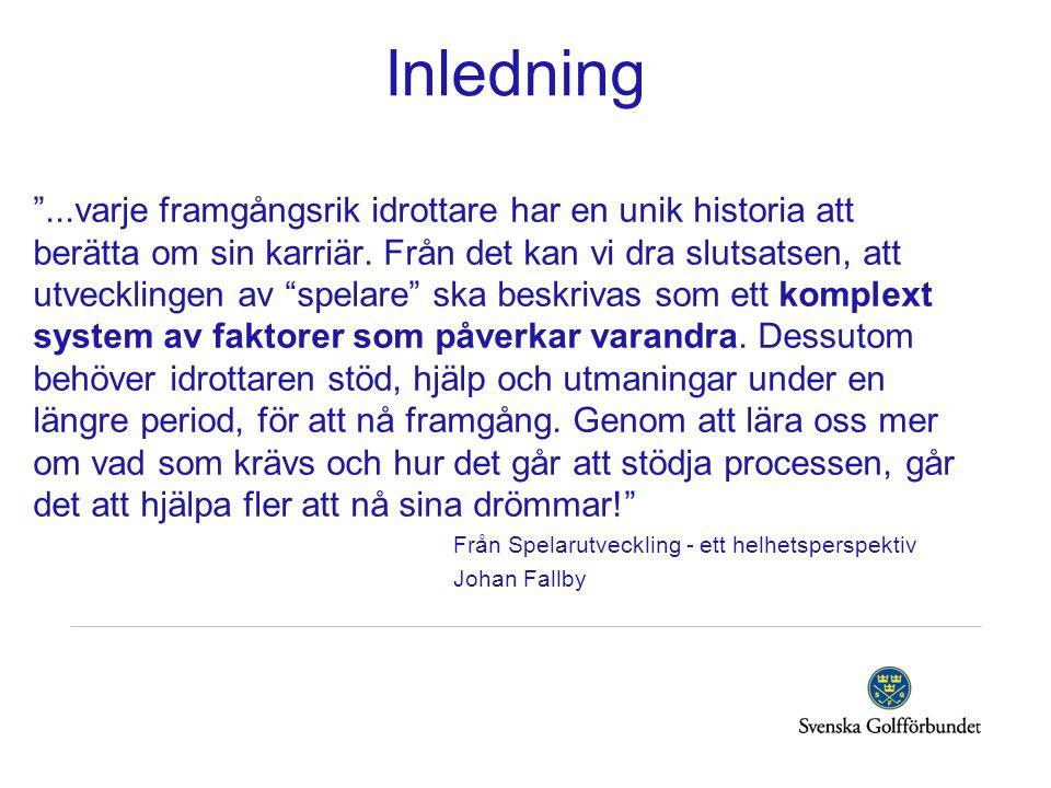 Målsättning Klubb AKlubb B Vinna JSM-lag Ha 200 juniorer i träning Ha en jämn åldersfördelning Få ut spelare på Skandia T Fler tjejer i elitsatsning