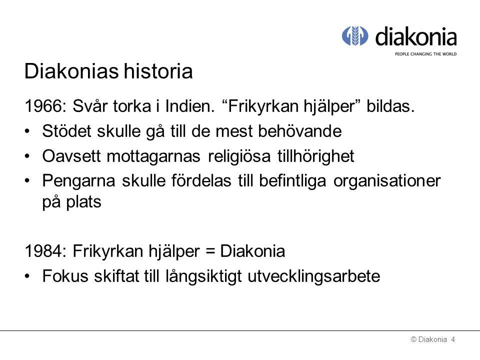 © Diakonia 5 Diakonias huvudmän
