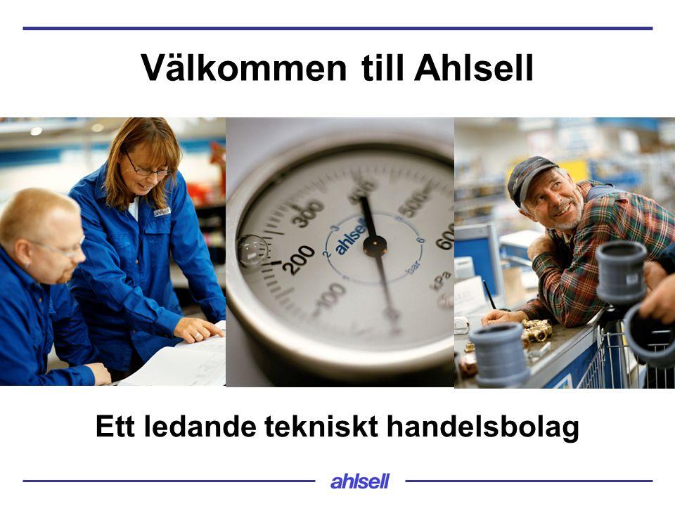  Årlig omsättning ca 19 miljarder SEK  EBITA ca 1,4 miljarder MSEK  Cirka 4 300 anställda  Verksamhet i Norden, Estland och Ryssland  Cirka 200 etableringar  Ägare: Cinven och Goldman Sachs Ett ledande tekniskt handelsbolag Omsättning land 2010 Omsättning produktområde 2010 Sverige 56% Norge 26% Finland 16% Danmark & Polen 2% VVS 55% El 22% Verktyg 16% Kyl 4% GDS 3%