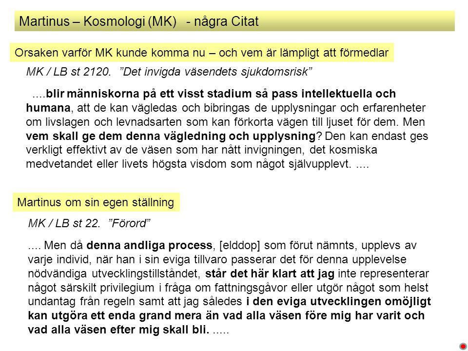 Martinus – Kosmologi (MK) - några Citat MK / LB st 2120.