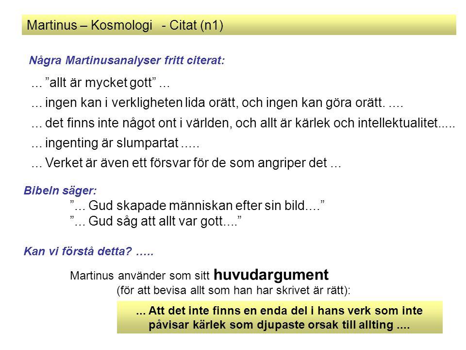 Martinus – Kosmologi - Citat (n1)...ingenting är slumpartat........