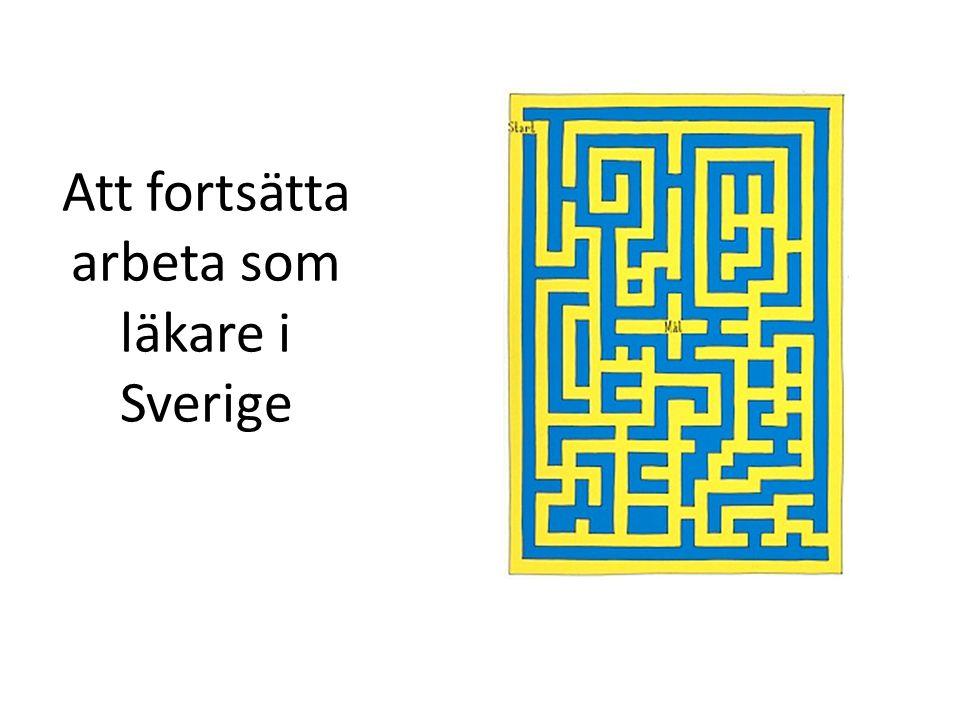 Att fortsätta arbeta som läkare i Sverige