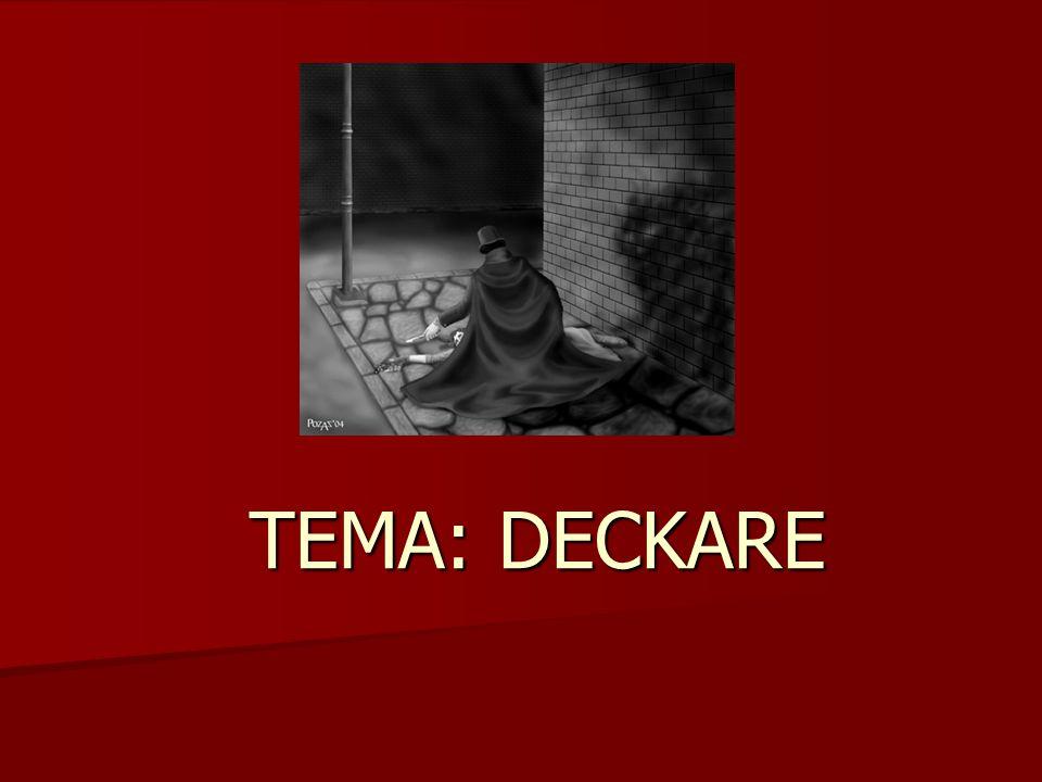 TEMA: DECKARE