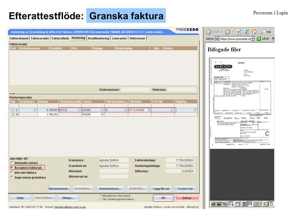 Processen i Lupin Efterattestflöde: i LupinAttestera faktura
