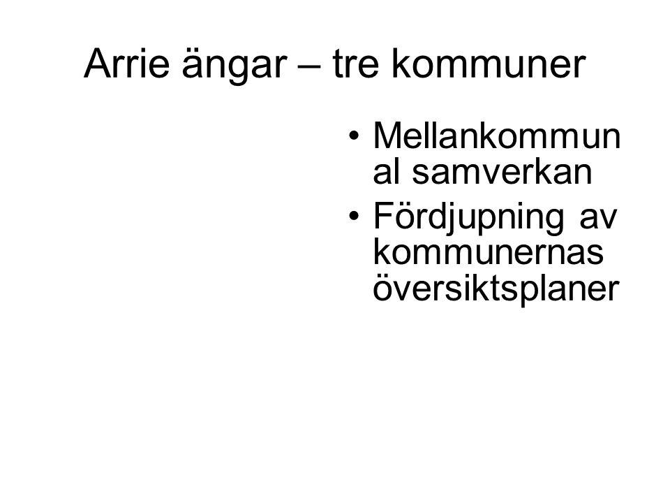 Arrie ängar – tre kommuner Mellankommun al samverkan Fördjupning av kommunernas översiktsplaner