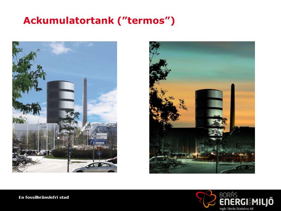 En fossilbränslefri stad Ackumulatortank ( termos )