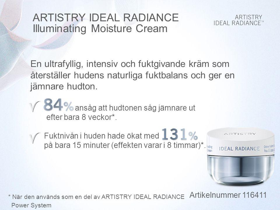 Använd ARTISTRY IDEAL RADIANCE Power System för att maximera hudens lyster.