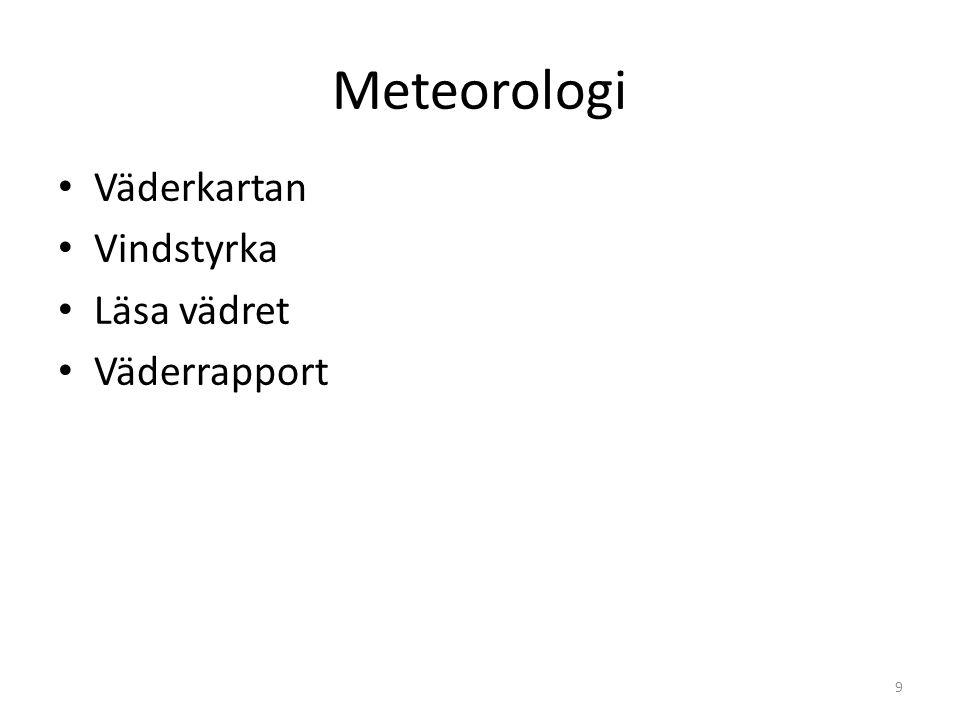 Meteorologi Väderkartan Vindstyrka Läsa vädret Väderrapport 9