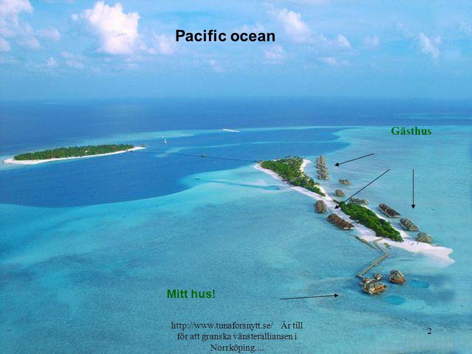 Pacific ocean Gästhus Mitt hus.
