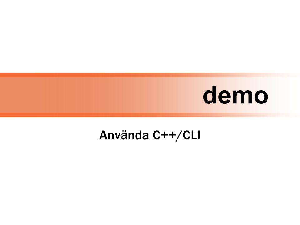 demo Använda C++/CLI