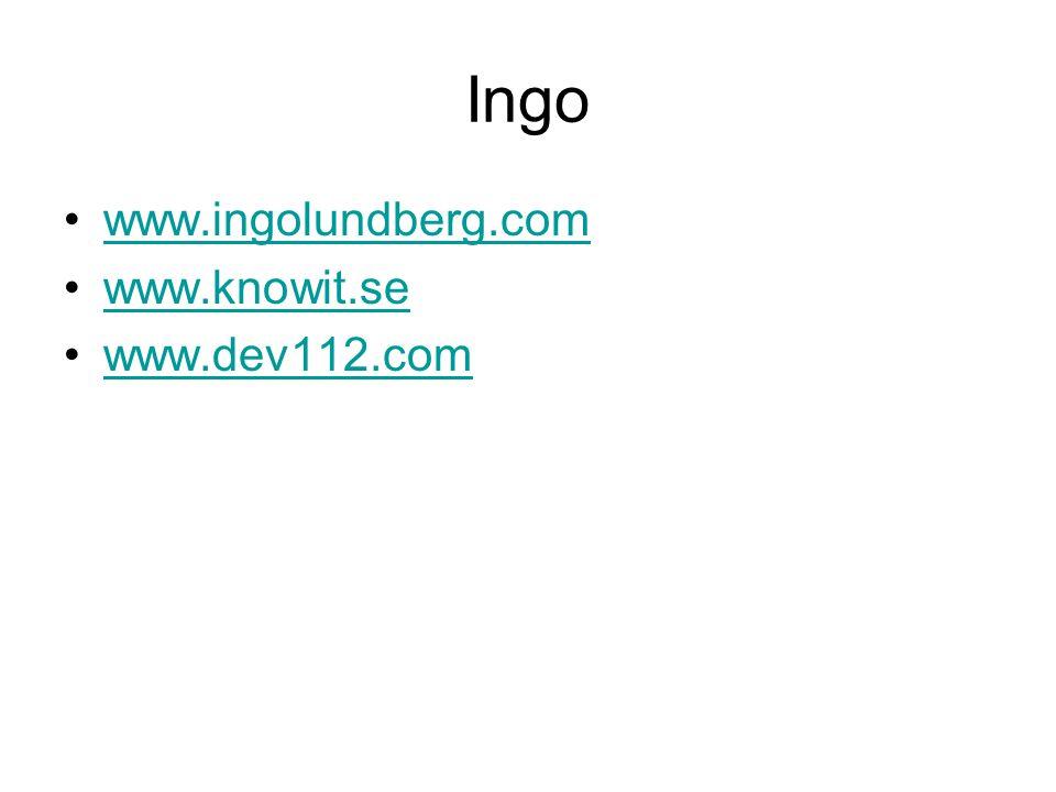 Ingo www.ingolundberg.com www.knowit.se www.dev112.com
