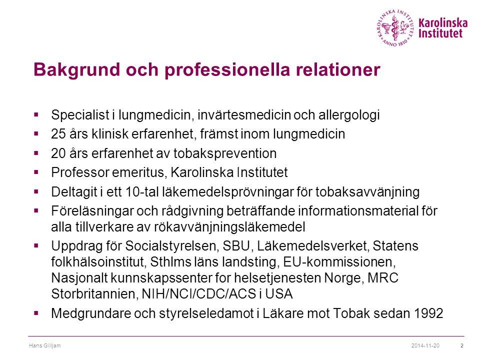 Bakgrund och professionella relationer  Specialist i lungmedicin, invärtesmedicin och allergologi  25 års klinisk erfarenhet, främst inom lungmedici