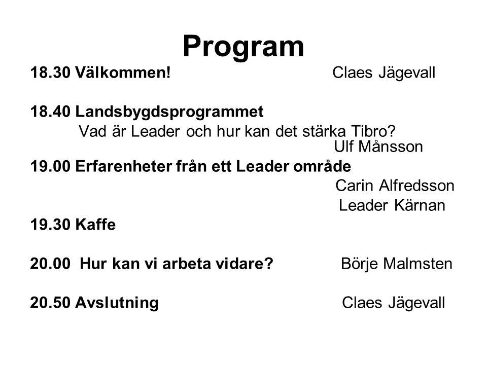 Program 18.30 Välkommen.