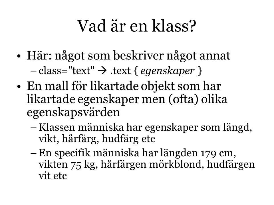 Vad är en klass.