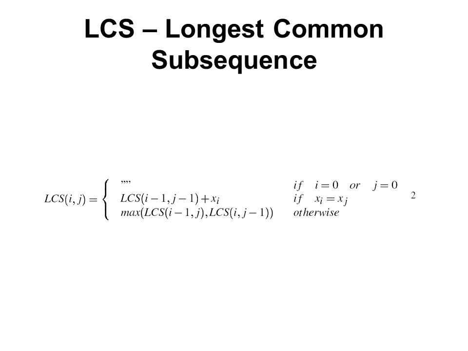 LCS – Longest Common Subsequence
