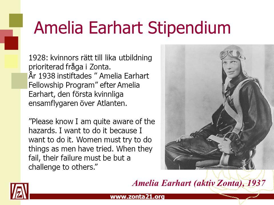 """www.zonta21.org Amelia Earhart Stipendium 1928: kvinnors rätt till lika utbildning prioriterad fråga i Zonta. År 1938 instiftades """" Amelia Earhart Fel"""