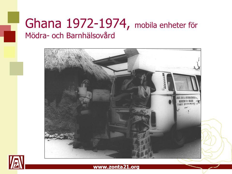 www.zonta21.org Ghana 1972-1974, mobila enheter för Mödra- och Barnhälsovård
