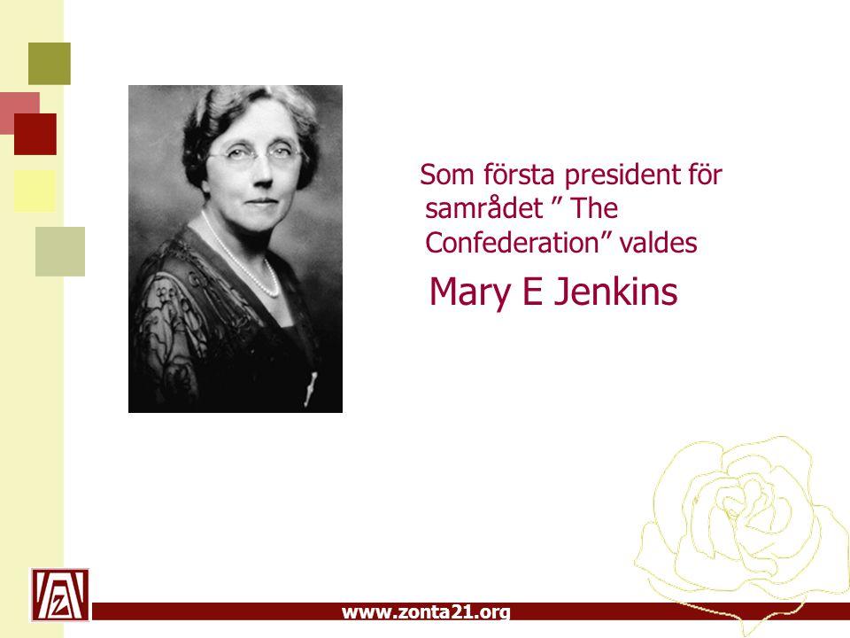 """www.zonta21.org Som första president för samrådet """" The Confederation"""" valdes Mary E Jenkins"""