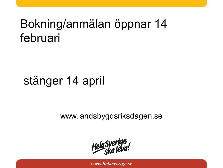 www.helasverige.se Deltagagaravgifter Byarörelsen 2600 kr - 3000 kr Medl.org.HSsl 3000 kr - 3500 kr Ungdom 1250 kr - 1500 kr Övriga org.