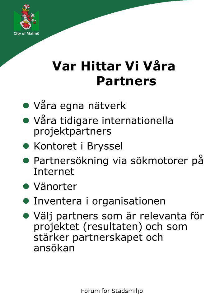 Forum för Stadsmiljö Var går partnerskapet fel…..