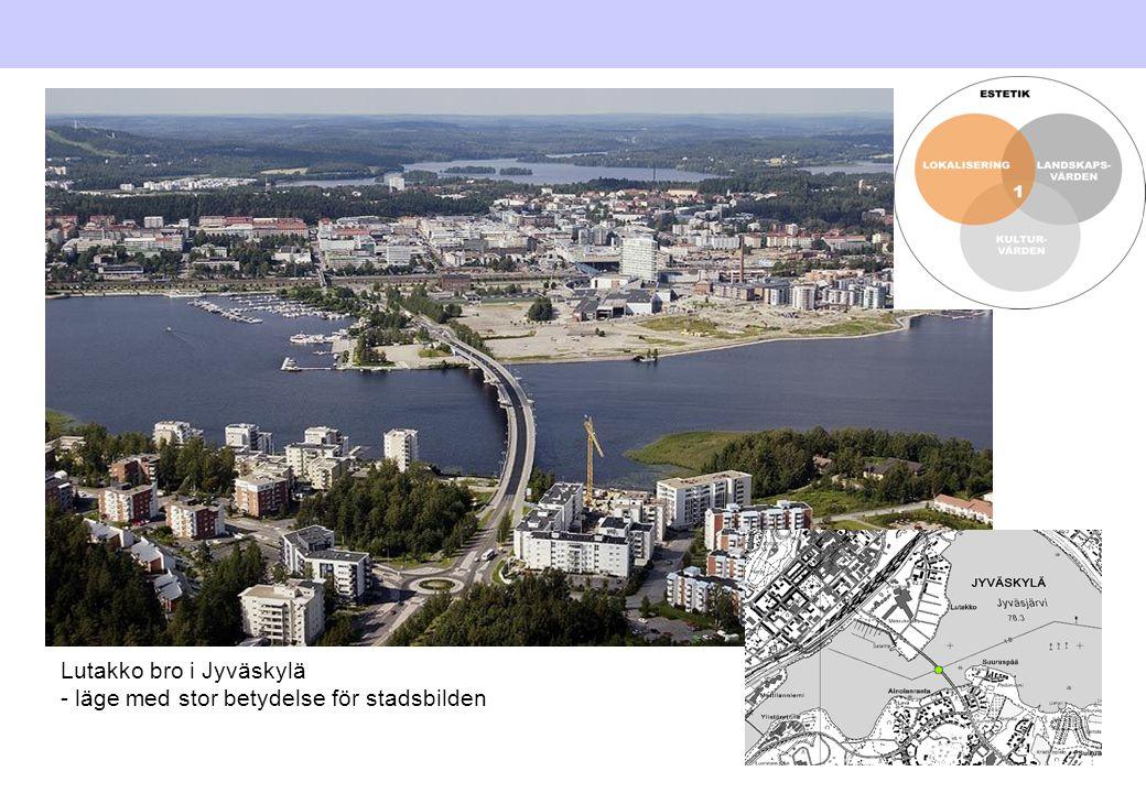 Lutakko bro i Jyväskylä - läge med stor betydelse för stadsbilden