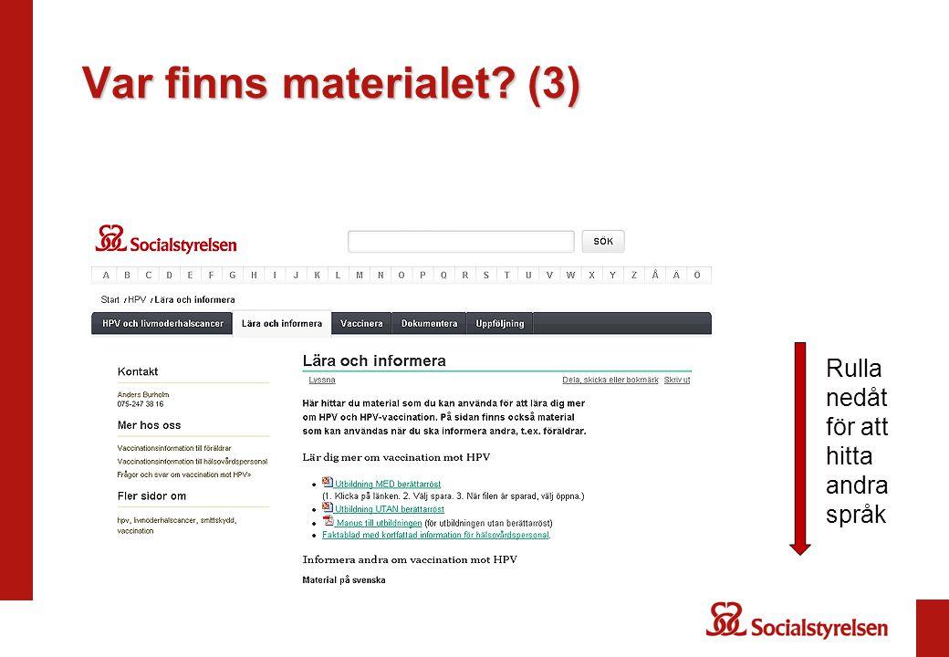 Var finns materialet? (3) Rulla nedåt för att hitta andra språk