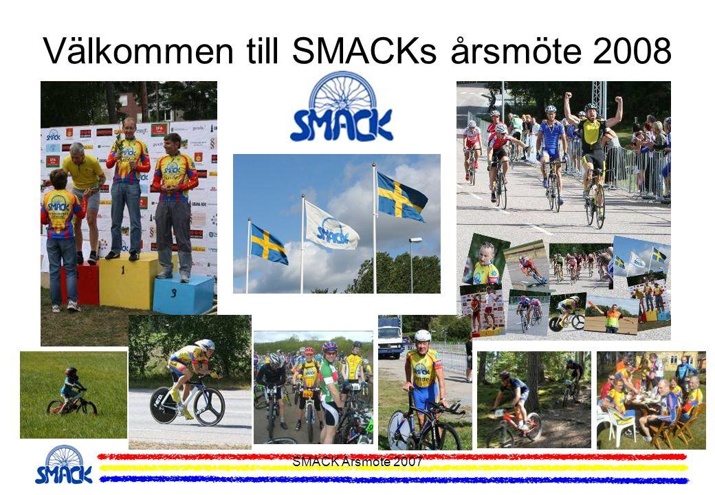 SMACK Årsmöte 2007 Träningsläger MTB och Lvg 2008 Träningsläger för både MTB och Lvg planeras att genomföras den 23-25 maj i Brunnsvik, Ludvika.