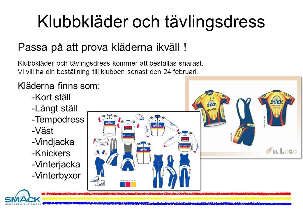 Klubbkläder och tävlingsdress Passa på att prova kläderna ikväll .