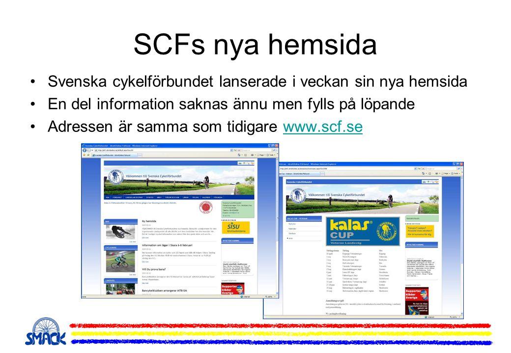 SCFs nya hemsida Svenska cykelförbundet lanserade i veckan sin nya hemsida En del information saknas ännu men fylls på löpande Adressen är samma som tidigare www.scf.sewww.scf.se