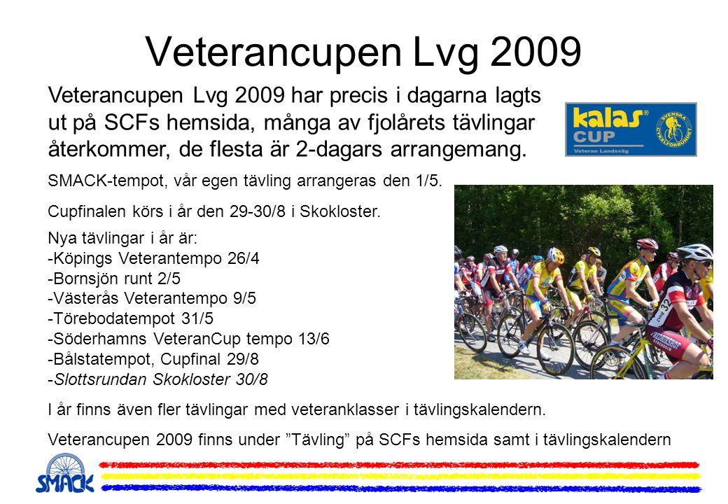 Veterancupen Lvg 2009 Veterancupen Lvg 2009 har precis i dagarna lagts ut på SCFs hemsida, många av fjolårets tävlingar återkommer, de flesta är 2-dagars arrangemang.
