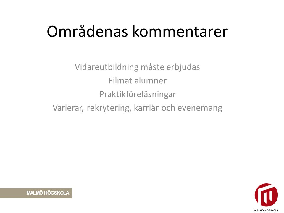 Vad fungerar bra 7 Årets alumn/alumnveckan/evenemang Kompetensutveckling för ins alumnansv Unga alummner Gästblogginlägg Bra samverkansperspektiv, inkluderande Få alumner att kompl arbetsuppg.