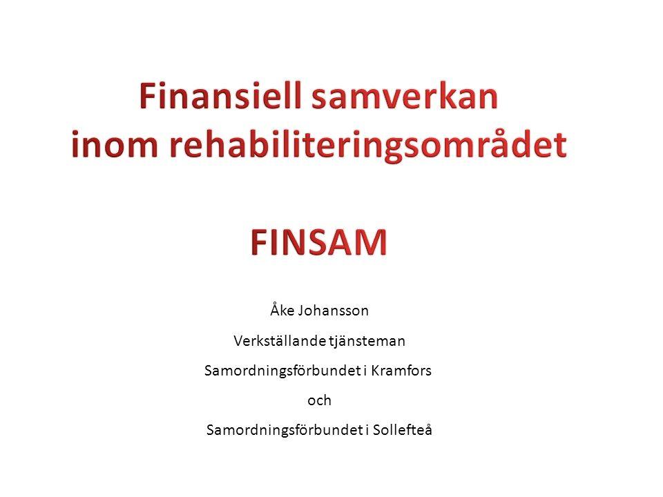 Åke Johansson Verkställande tjänsteman Samordningsförbundet i Kramfors och Samordningsförbundet i Sollefteå