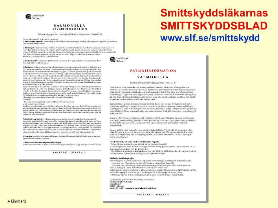 A Lindberg Smittskyddsläkarnas SMITTSKYDDSBLAD www.slf.se/smittskydd