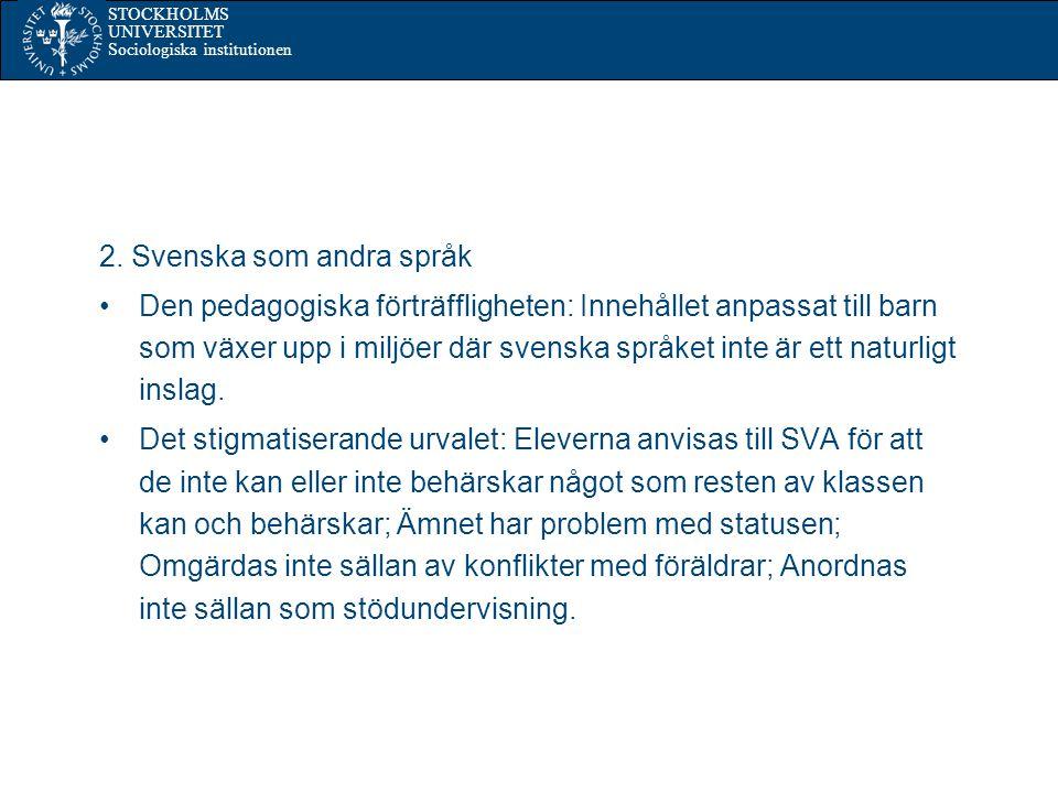 STOCKHOLMS UNIVERSITET Sociologiska institutionen 2.